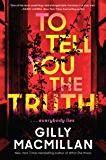 To Tell You the Truth: A Novel