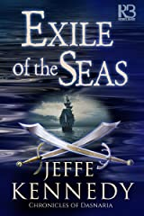Exile of the Seas (Chronicles of Dasnaria Book 2) Kindle Edition