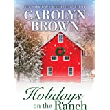 Holidays on the Ranch: Lively Southern Contemporary Holiday Romance