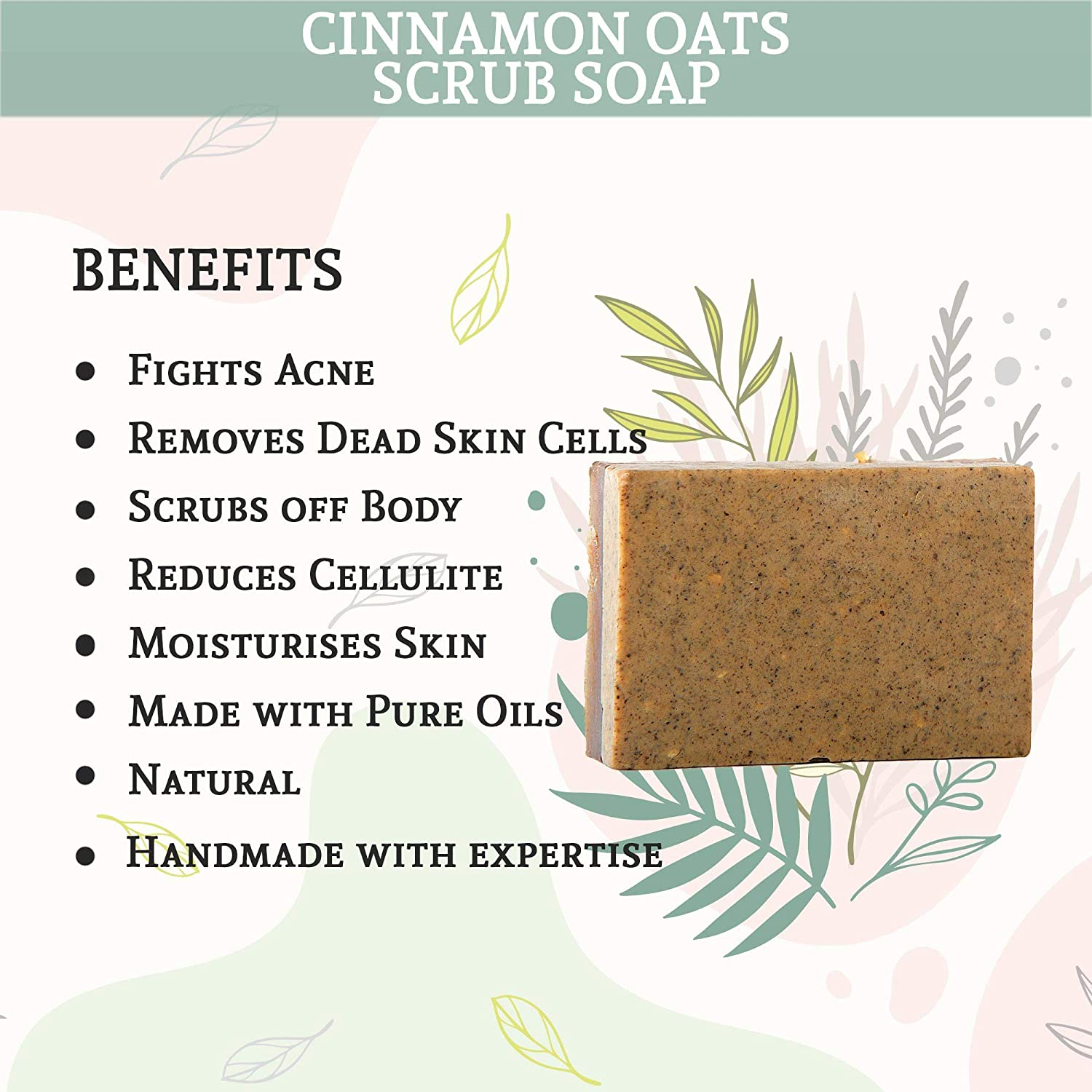 Buy Angtatva Cinnamon Oats Scrubs Soap Including Benefits Of Honey Glcerine Goat Milk Suits Every Skin Type 125g Online At Low Prices In India Amazon In