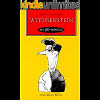 Wittgenstein em 90 minutos (Filósofos em 90 Minutos)