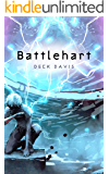 Battlehart (A Post-Apocalyptic Battle LitRPG)
