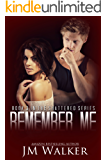 Remember Me (Shattered Book 3)
