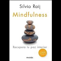 Mindfulness: Recupera tu paz interior