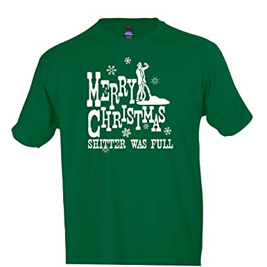 Merry Christmas Shitter Was Full T Shirt National Lampoon S