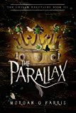 The Parallax (The Chalam Færytales Book 3)
