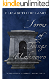 Forms of Things Unknown (Backstage Mystery Series Book 3)