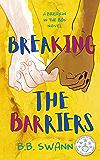 Breaking the Barriers (Breakin' in the 80s Book 2)