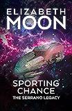 Sporting Chance (Serrano Legacy Book 2)