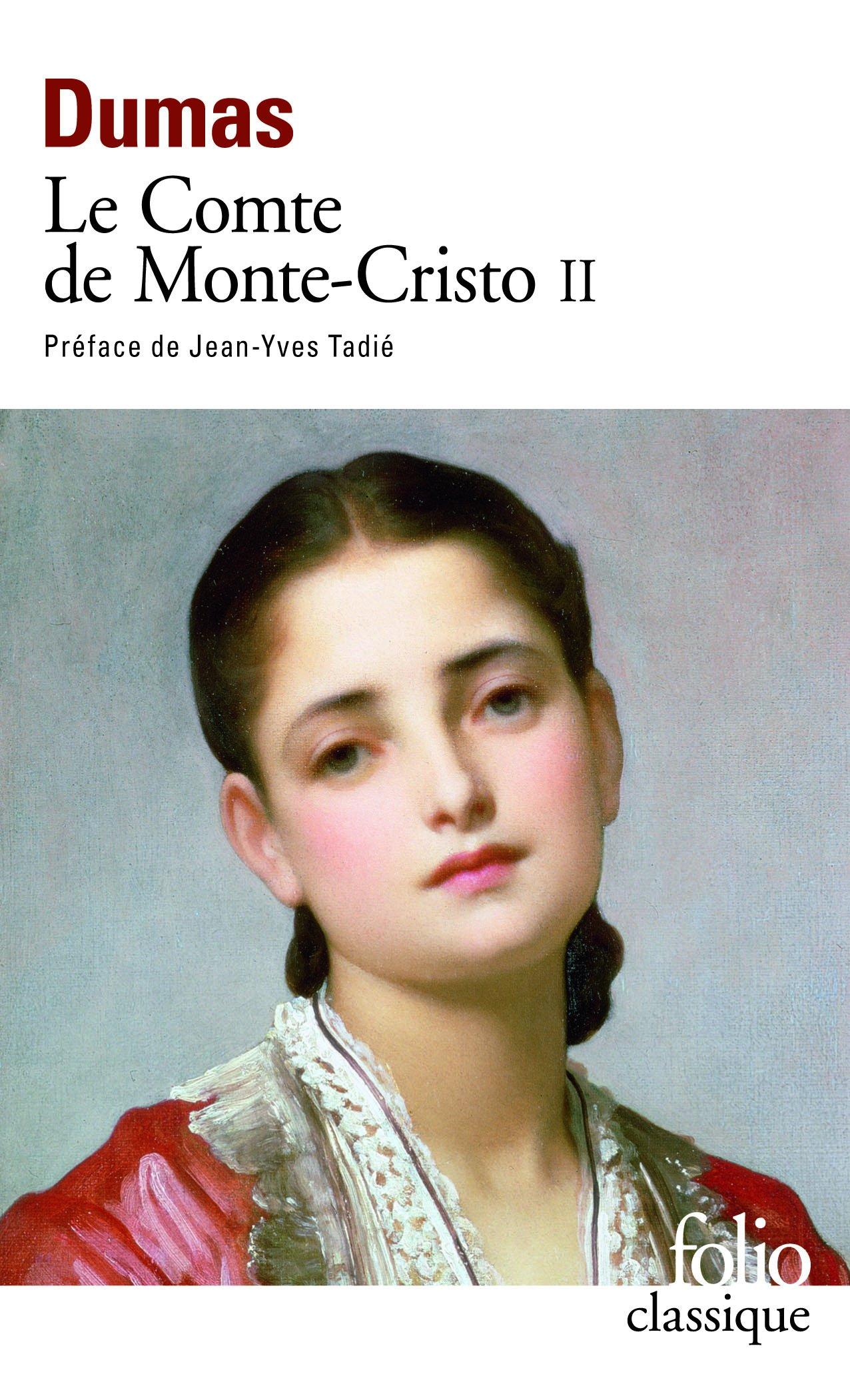 Le Comte de Monte-Cristo, tome 2 Poche – 26 août 1998 Alexandre Dumas Gilbert Sigaux Gallimard 2070405923