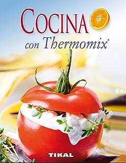 Cocina Con Thermomix (Cocina Fácil)