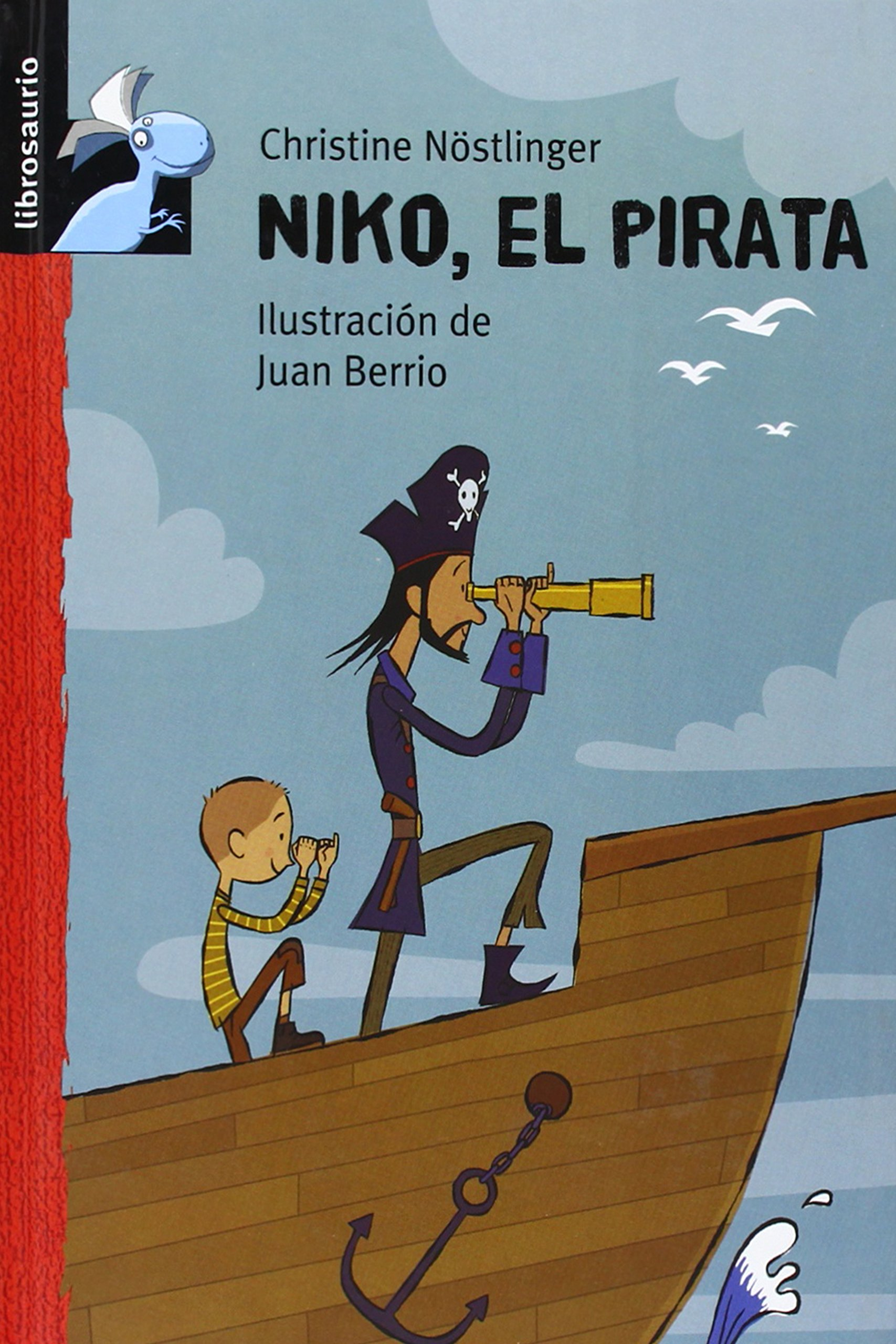 Niko el pirata (Librosaurio) (Spanish Edition) (Spanish) Hardcover – September 1, 2007