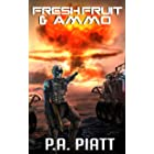 Fresh Fruit and Ammo (Abner Fortis, ISMC Book 3)