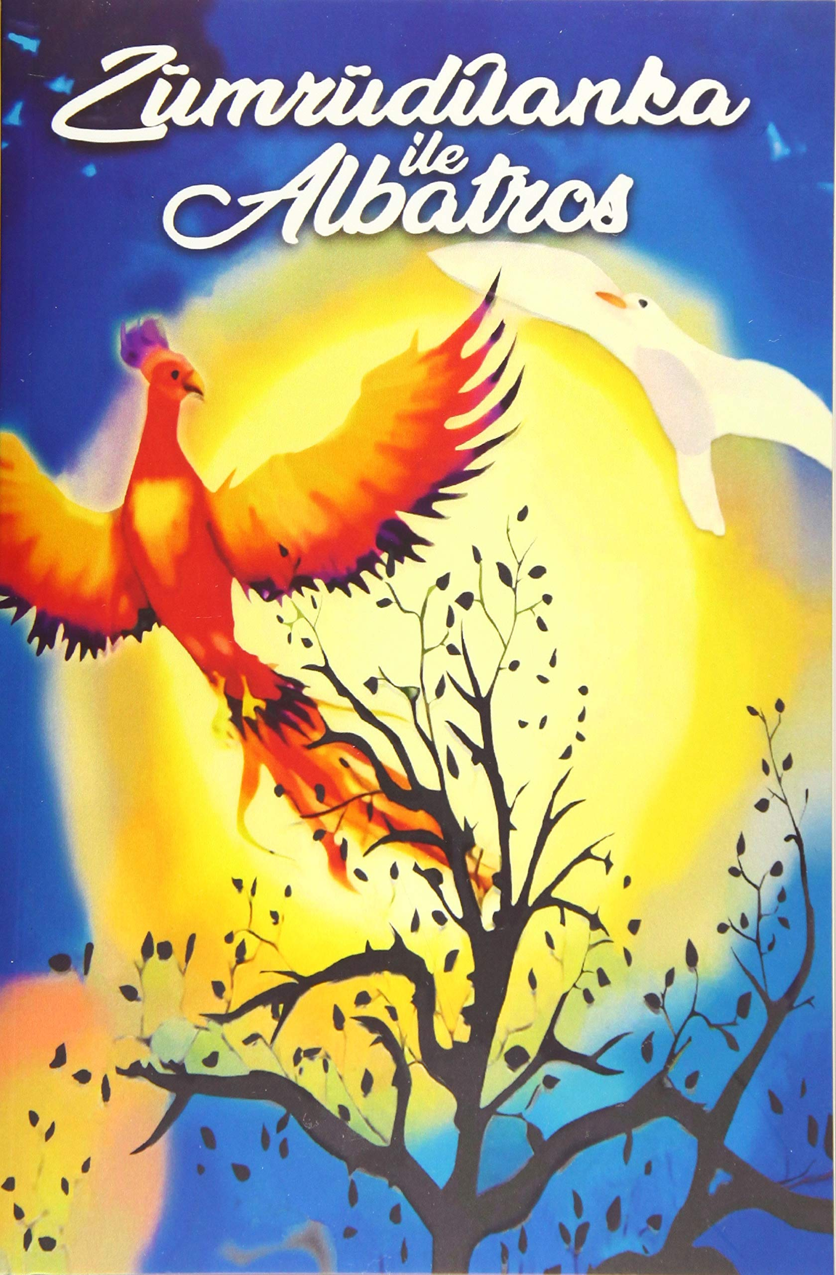 Libro: Zümrüdüanka ile albatros (El fénix y el albatros)