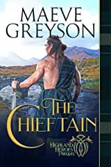 The Chieftain: Highland Heroes Prequel Kindle Edition