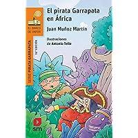 El pirata Garrapata en África (El Barco de Vapor Naranja)