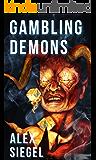 Gambling Demons (First Circle Club Book 3)