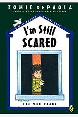 I'm Still Scared (26 Fairmount Avenue Book 6) Kindle Edition