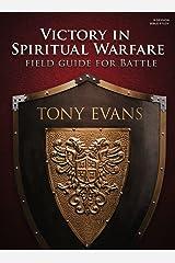 Victory in Spiritual Warfare Bible Study Book: Field Guide for Battle Paperback