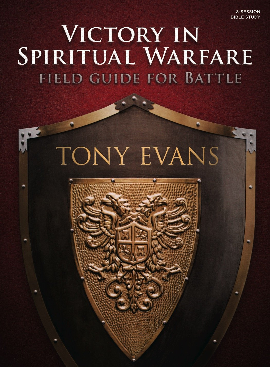 Victory in Spiritual Warfare Bible Study Book: Field Guide for