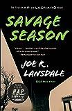 Savage Season: A Hap and Leonard Novel (1) (Hap and Leonard Series)