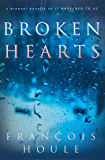 Broken Hearts: A prequel novella to It Happened to Us
