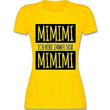 Statement Shirts - Ich Höre Immer Nur Mimimi - S - Gelb - L191 - Damen