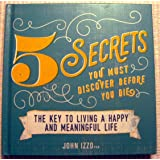 5 SECRETS You Must Discover Before You Die