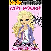 GIRL POWER - Book 2: Good versus Evil! - Books for Girls 9 - 12
