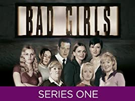 Amazon co uk: Watch Bad Girls - Series 1 | Prime Video