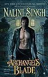 Archangel's Blade (A Guild Hunter Novel)