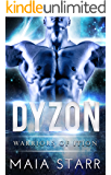 Dyzon (Warriors Of Ition)