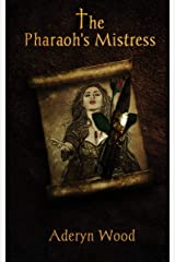 The Pharaoh's Mistress (The Viscount's Son Trilogy Book 3) Kindle Edition