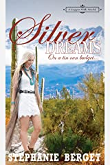 Silver Dreams... On A Tin Can Budget: A Copper Mills Novella Kindle Edition