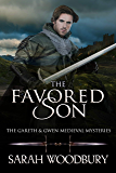 The Favored Son (The Gareth & Gwen Medieval Mysteries Book 10)