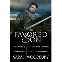 The Favored Son (The Gareth & Gwen Medieval Mysteries Book 10) (English Edition)