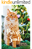 Purrfect Santa (Mysteries of Max Short Book 1)