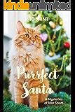 Purrfect Santa (Mysteries of Max Short Book 1)