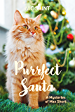 Purrfect Santa (Mysteries of Max Short Book 1) (English Edition)