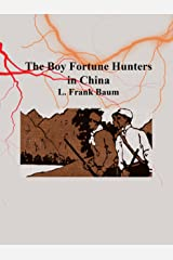 The Boy Fortune Hunters in China Kindle Edition