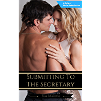 Submitting To The Secretary: A Tale of Male Submission (English Edition)