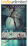 Sweet Seduction Sacrifice (Sweet Seduction, Book 1): A Love At First Sight Romantic Suspense Series