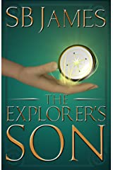 The Explorer's Son (The Inventor's Son Book 3) Kindle Edition