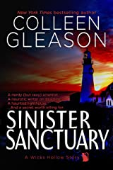 Sinister Sanctuary: A Ghost Story Romance & Mystery (Wicks Hollow Book 4) Kindle Edition