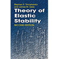 Theory of Elastic Stability (Dover Civil and Mechanical Engineering) (English Edition)