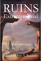 Ruins Extraterrestrial Kindle Edition