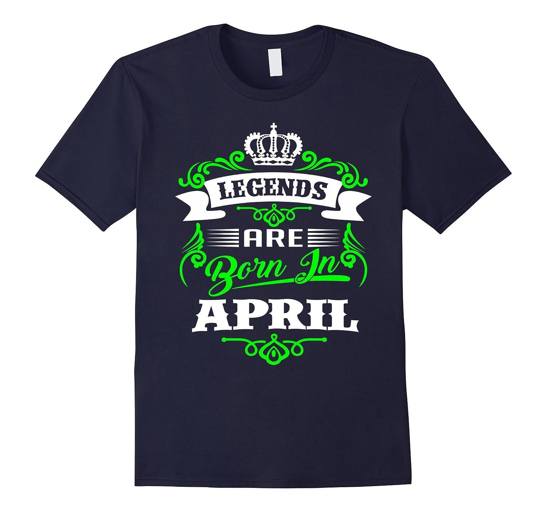 Legends Are Born In April T-Shirt-Vaci