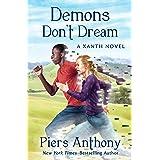 Demons Don't Dream (The Xanth Novels Book 16)