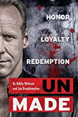 UnMade: Honor Loyalty Redemption Paperback