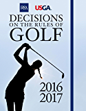 Decisions on the Rules of Golf (Royal & Ancient) (English Edition)